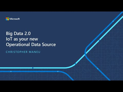 IoT ELP Module 4 (Main Presentation) - Big Data 2.0 IoT as your New Operational Data Source