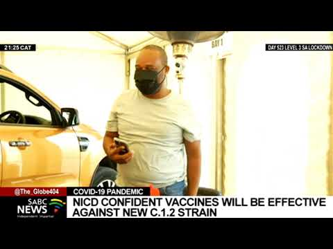 NICD confident current vaccines will be effective against the new C.1.2 strain