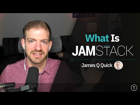 What Is The Jamstack?