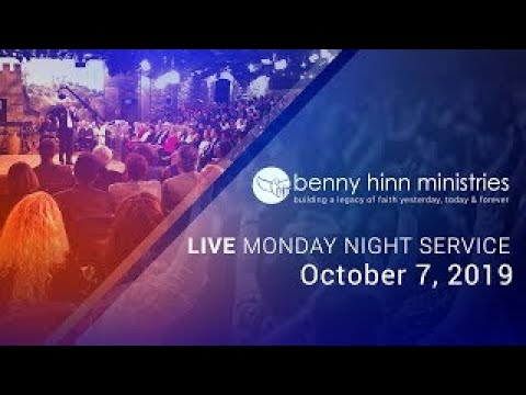 Benny Hinn LIVE Monday Night Service - Monday October 7th, 2019