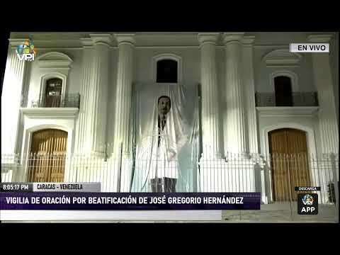 EN VIVO - Vigilia por Beatificación del Dr. José Gregorio Hernández