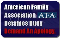 AFA Defames Rudy.  Sign The Petition Demanding An Apology.