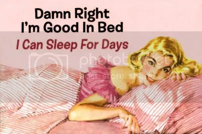 Good in bed photo 8297Damn-Right-I-m-Good-in-Bed-Post.jpg