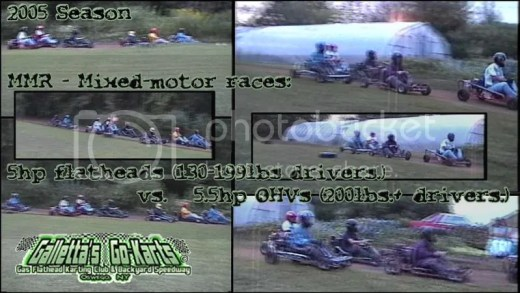 Galletta's Greenhouse Go-Karting Club - 2005 Season: 5hps Mediums vs. 5.5hp OHV heavies