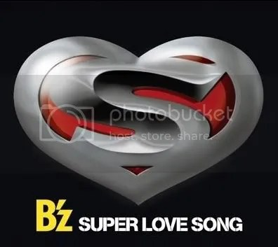 B'z- SUPER LOVE SONG