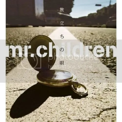 Mr. Children- Tabidachi no Uta