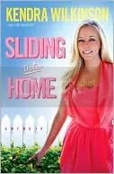 Book Cover of Sliding Into Home by Kendra Wilkinson