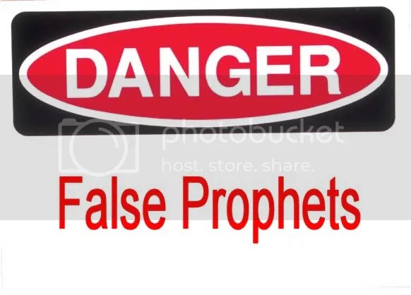 Danger False Prophets