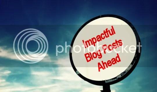 Impactful Blog Posts