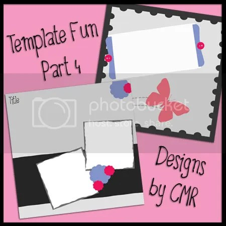Template Fun Part 4 by Designs by CMR