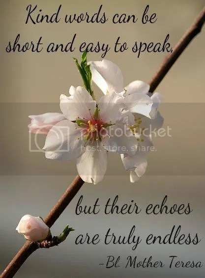 photo Kind words_zpsdaexx7ig.jpg