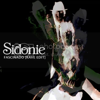 Sidonie - Fascinado (Rave Edit)
