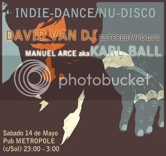 David Van Deejay & Karl Ball @ Metropole (14 Mayo)