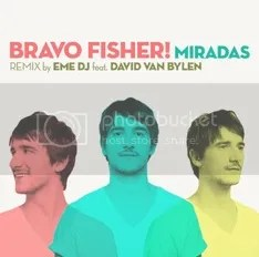 Bravo Fisher - Miradas (Eme Dj & David Van Bylen Remix) @ iTunes