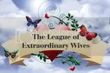 League of Extraordinary Wives