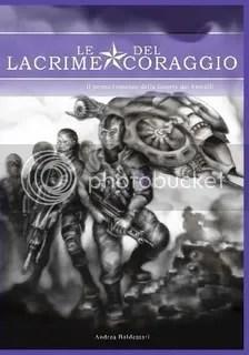Le Lacrime del Coraggio by Andrea Baldessari