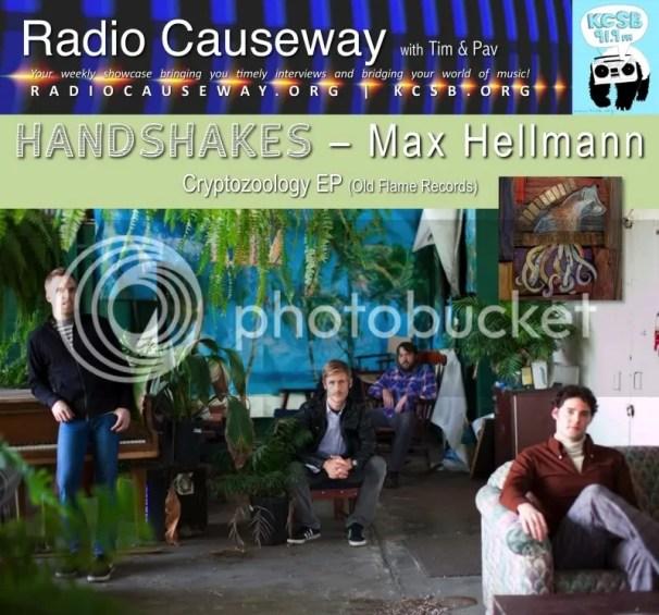 Radio Causeway: HANDSHAKES, Max Hellmann – Mar 22nd, 2011