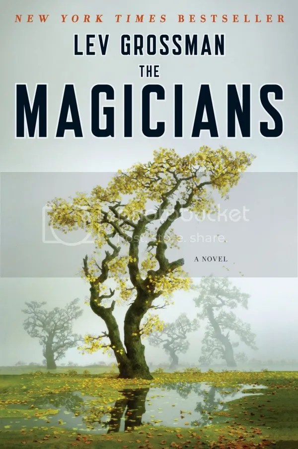 The Magicians - L. Grossman; Viking