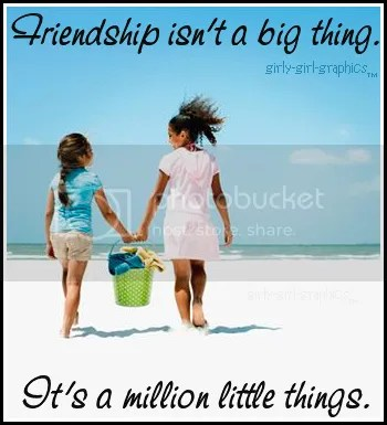 Friend Quotes,girly-girl-graphics,girly girl graphics,Quote,Quotes and Sayings