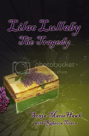 photo Lilac Lullaby- The Tragedy by Sonja Marie Hawk with Rebecca Tilson.jpg