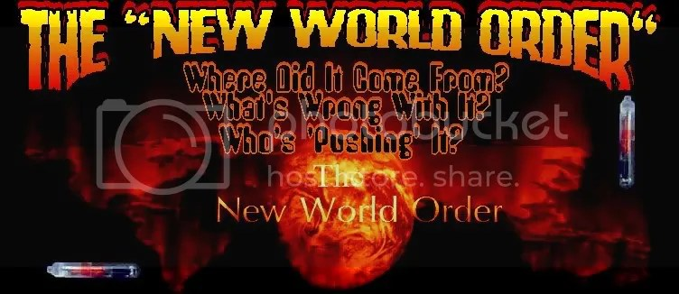 "The ""New World Order"" Isn't Coming, ... It's Here!"