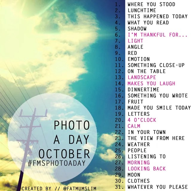 https://i0.wp.com/i25.photobucket.com/albums/c64/chantellelovell/FatMumSlim/October-photo-a-day-list_zps8380355e.jpg
