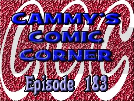 Cammy's Comic Corner – Episode 183 (9/25/11)