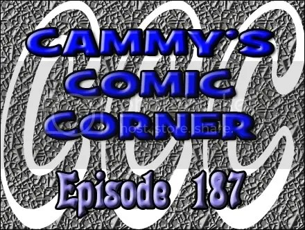Cammy's Comic Corner – Episode 187 (10/23/11)