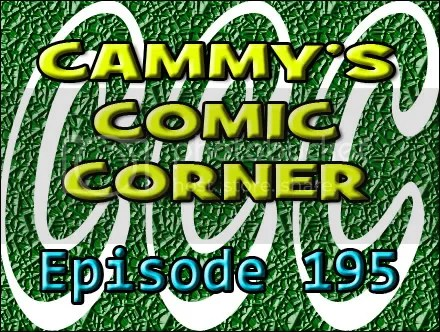 Cammy's Comic Corner – Episode 195 (1/22/12)