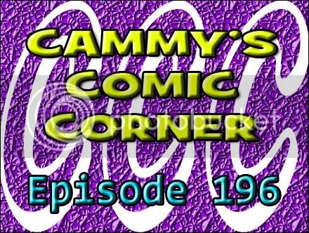 Cammy's Comic Corner – Episode 196 (1/29/12)