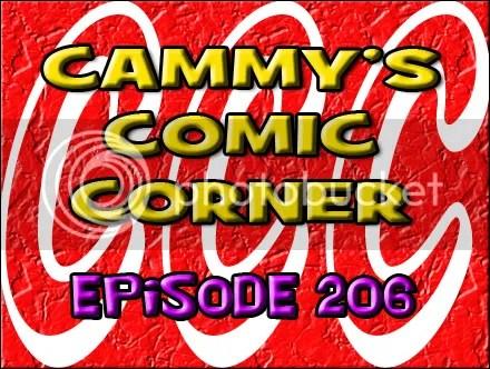 Cammy's Comic Corner – Episode 206 (5/20/12)