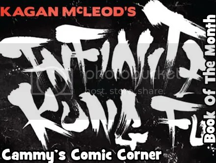 Cammy's Comic Corner – Book Of The Month – Infinite Kung Fu