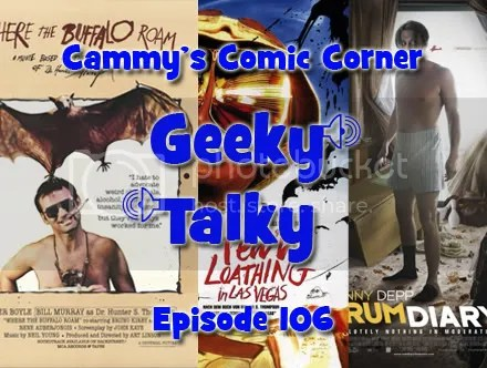 Cammy's Comic Corner – Geeky Talky – Episode 106