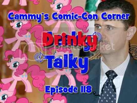 Cammy's Comic-Con Corner – Drinky Talky – Episode 118