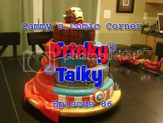 Cammy's Comic Corner – Drinky Talky – Episode 86