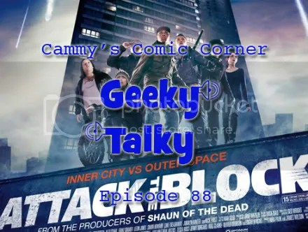 Cammy's Comic Corner – Geeky Talky – Episode 88