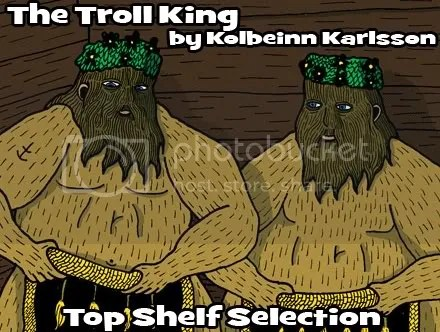 Cammy's Comic Corner – The Troll King (Top Shelf)