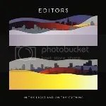 Ottobre: Editors - In This Light And On This Evening