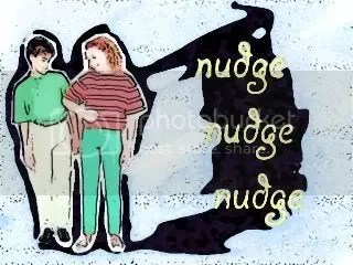 nudge nudge nudge