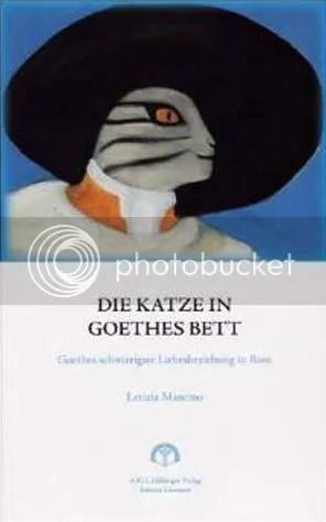 Letizia Mancino, Die Katze in Goethes Bett. Goethes schwierigste Liebesbeziehung in Rom, AIG I. Hilbinger Verlagsgesellschaft, 2009