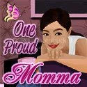 One Proud Momma