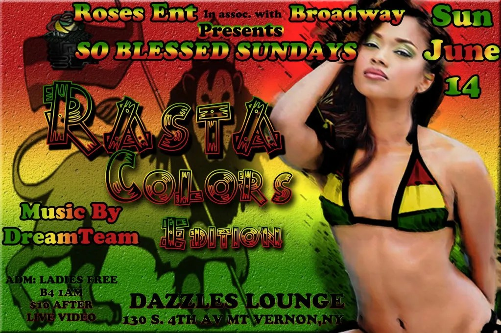 {JUNE 14th RASTA COLORS EDITION} LADIES FREE B4 1. COME OUT EARLY
