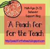 A Peach for the Teach: Behavior Supports & Multi-Age