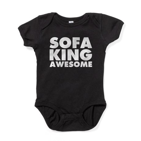 sofa king awesome t shirt cheap online india gifts cafepress baby bodysuit