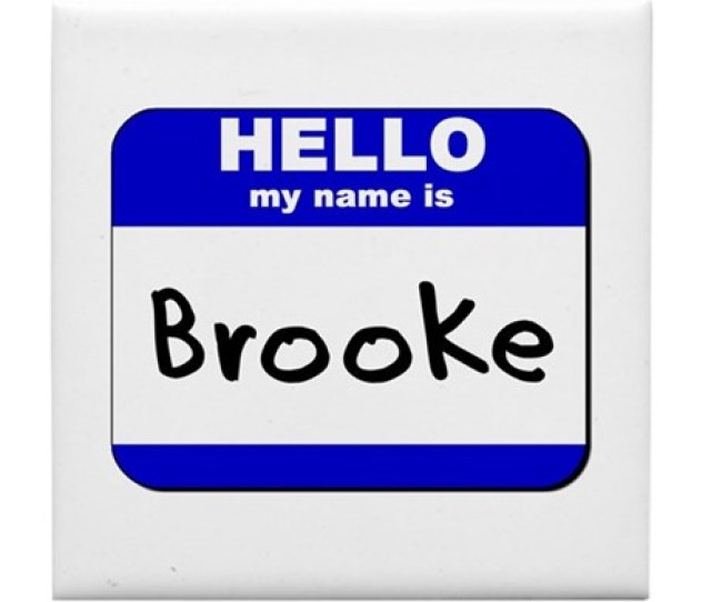 Hello My Name Is Brooke Tile Coaster
