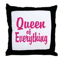 Queen Of Everything Pillows, Queen Of Everything Throw