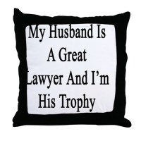 Lawyers Husband Pillows, Lawyers Husband Throw Pillows ...