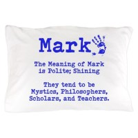 The Meaning of Mark Pillow Case by ItsallintheName