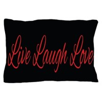 Live Laugh Love Pillow Case by Admin_CP119135932