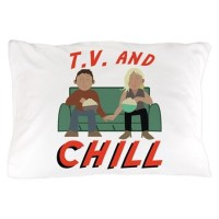 TV & Chill Pillow Case by AnnTheGran11